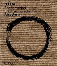 Cookbook Reviews - Review of Alex Atala Cook Book