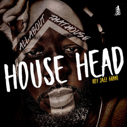 House Head (All About That House)