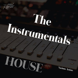 The Instrumentals - House