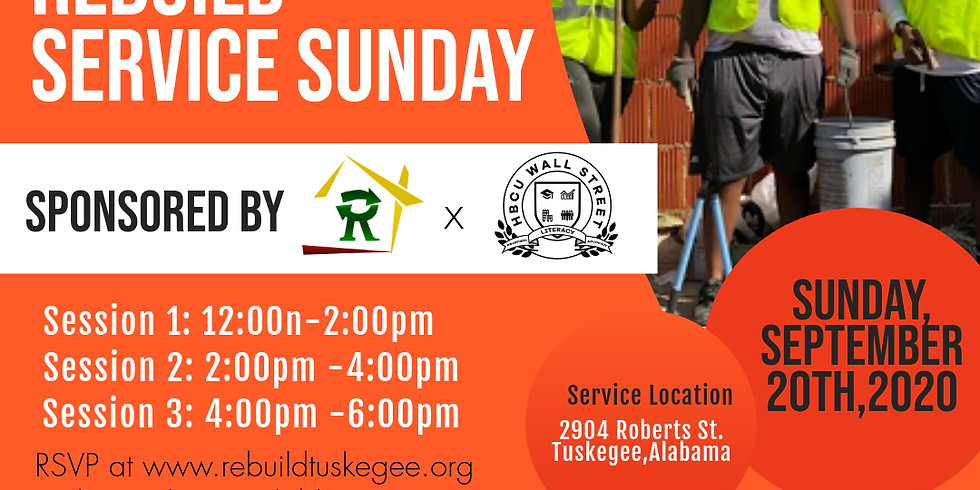 Rebuild Tuskegee Sunday Sponsored By Rebuild LLC & HBCUWS