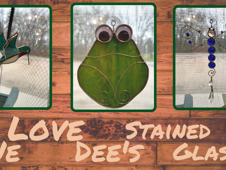 We Love Dee's Stained Glass!