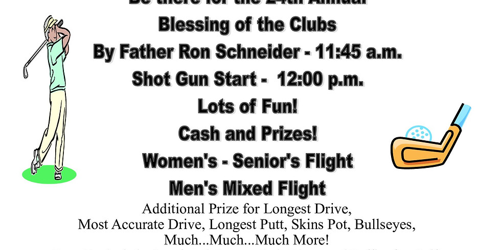 4-Person Golf Scramble & Blessing of the Clubs