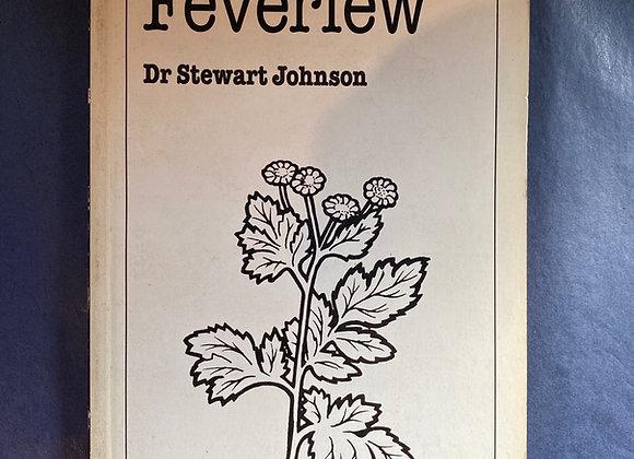 Feverfew Dr Stewart Johnson