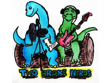 Two Broke Nerds Podcast