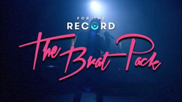FOR THE RECORD: THE BRAT PACK