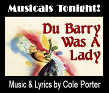 """DUBARRY WAS A LADY"" @ Musicals Tonight"