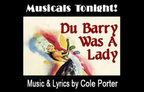 DuBarry Was A Lady @ Musicals Tonight