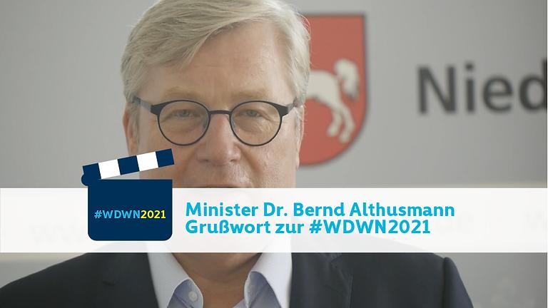 Minister Dr. Bernd Althusmann I Grußwort zur #WDWN2021