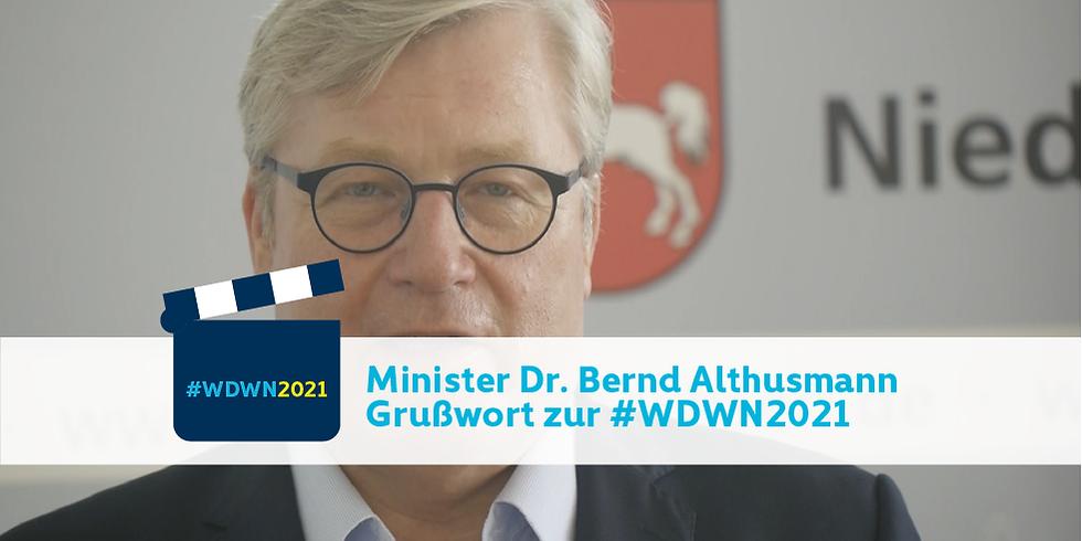 Minister Dr. Bernd Althusmann I Grußwort zur #WDWN2021 (1)