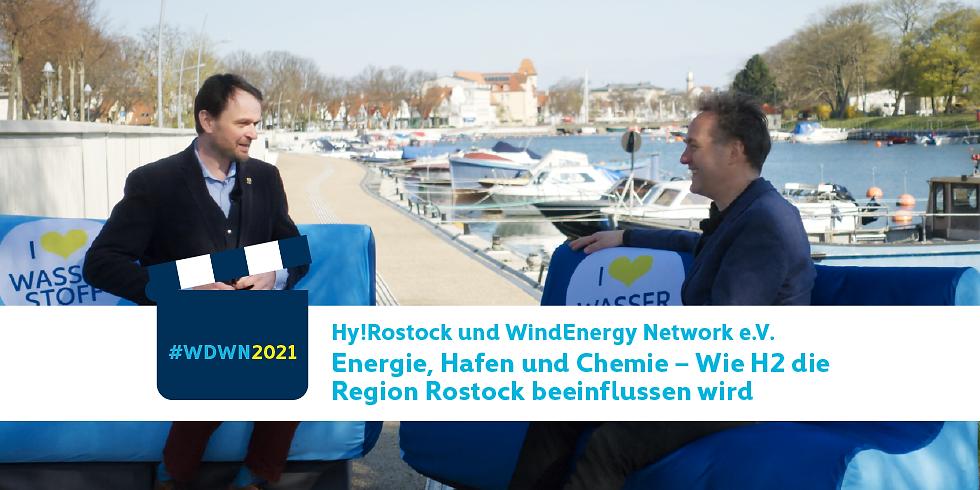 Hy!Rostock und WindEnergy Network e.V. I Energie, Hafen und Chemie – Wie H2 die Region Rostock beeinflussen wird