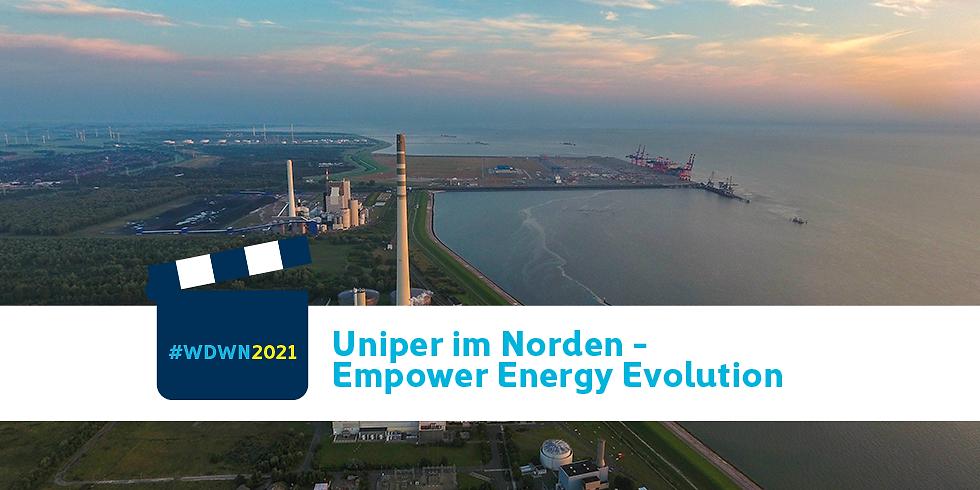 Uniper im Norden – Empower Energy Evolution
