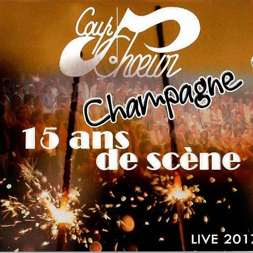 "Fichier audio CD ""CHAMPAGNE, 15 ANS DE SCENE !!!"""
