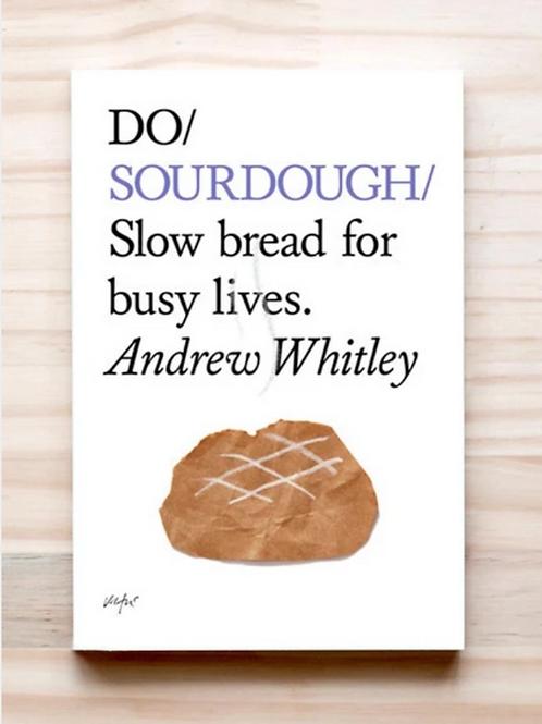 Do Books Series - Do Sourdough