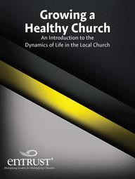 Growing a Healthy Church