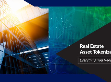 Real Estate Asset Tokenization- Everything You Need to Know!