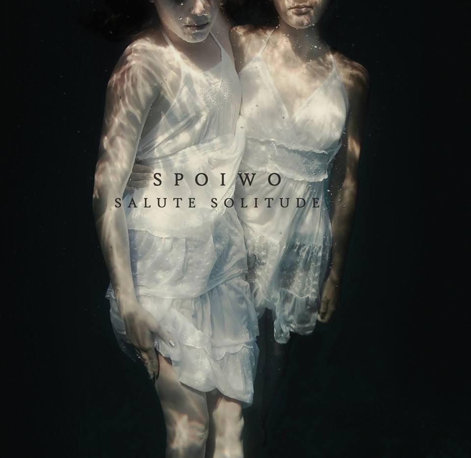 84. SPOIWO - Salute Solitude