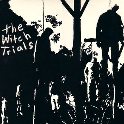 42. The Witch Trials - The Witch Trials.
