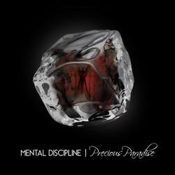 7. Mental Discipline - Precious Paradise