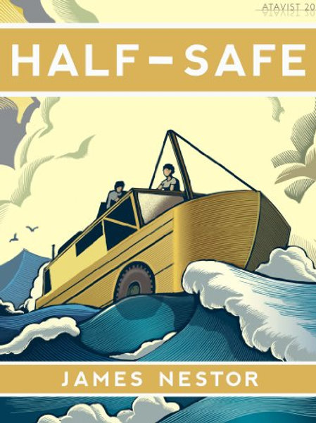 Half-Safe: A Story of Love, Obsession, and History's Most Insane