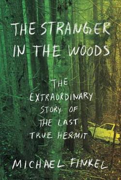 1. Michael Finkel - The Stranger In The Woods - B