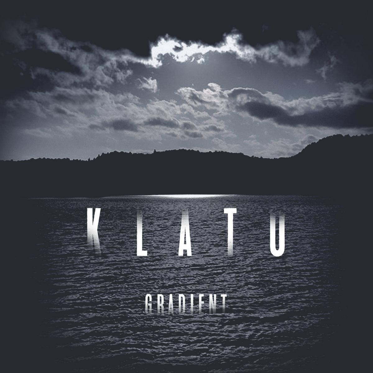 17. Klatu - Gradient