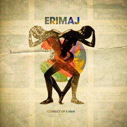 5. Erimaj - Conflict Of A Man