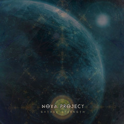 10. Noya Project -  Gather Strength