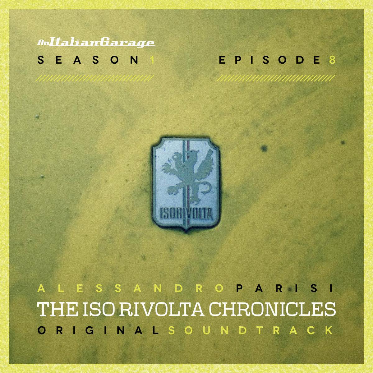 62. Alessandro Parisi - The Iso Rivolta Chronicles Soundtrack