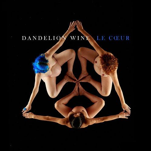 Le Cœur by Dandelion Wine