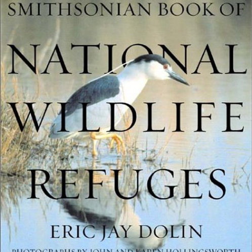 Smithsonian Book of National Wildlife Refuges