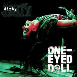 2. One-Eyed Doll - Dirty