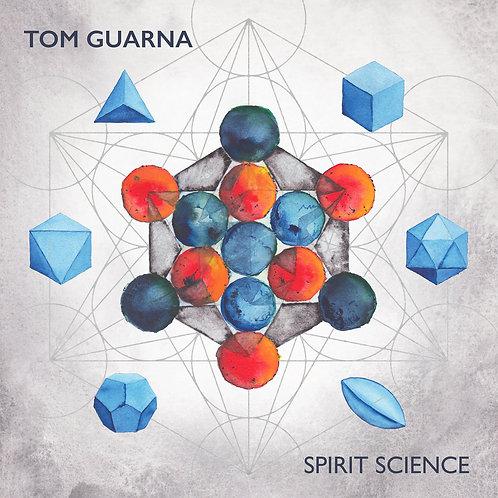 Spirit Science by Tom Guarna