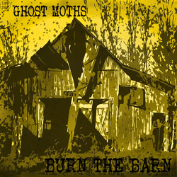 31. Ghost Moths - Burn The Barn