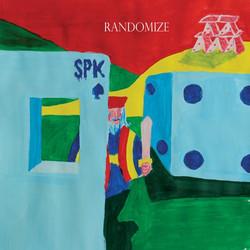 50. SPK - Randomize