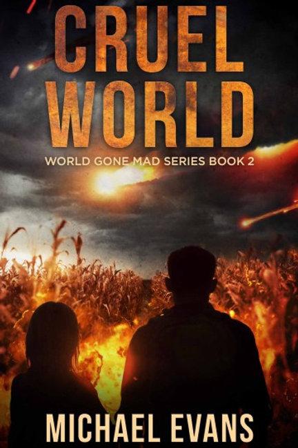 World Gone Mad 2: Cruel World
