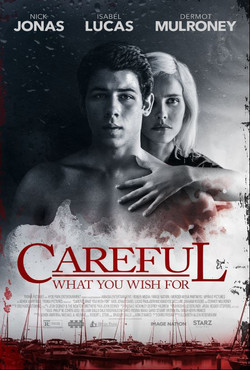 7. Careful What You Wish For - B