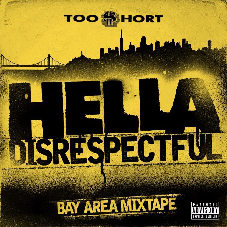 33. Too $hort - Hella Disrespectful