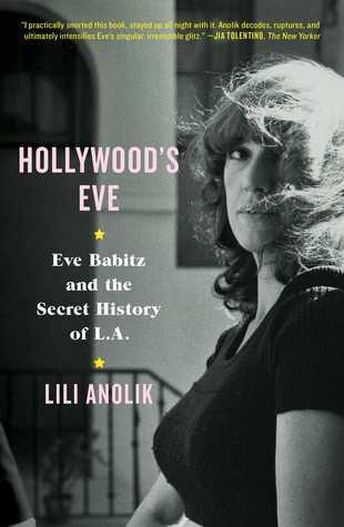 5. Lili Anolik - Hollywood's Eve