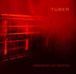 5. Tuber - Smoked Up Notes