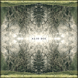 65. Alio Die - They Grow Layers Of Life Within