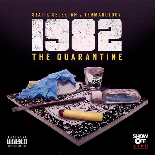 The Quarantine by Statik Selektah & Termanology