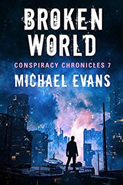 Conspiracy Chronicles 7: Broken World