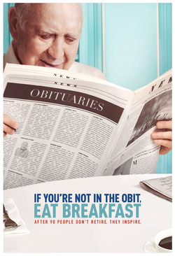 8. If You're Not In The Obit, Eat Breakfast - B