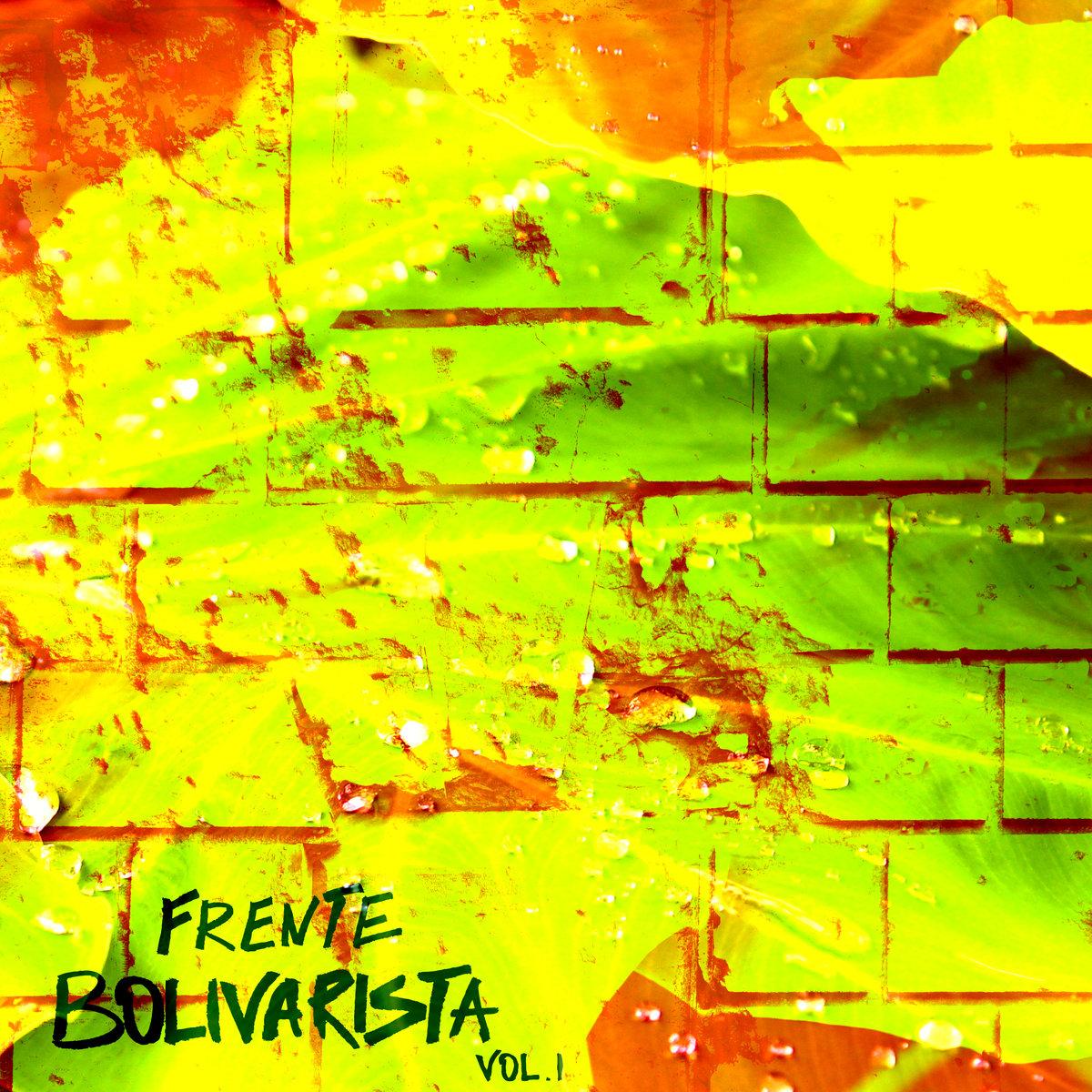 7. Frente Bolivarista - Vol. 1