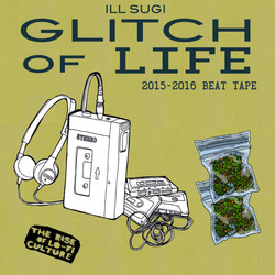 14. Nasty Ill Brother S.U.G.I - Glitch Of Life