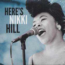 12. Nikki Hill - Here's Nikki Hill