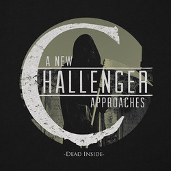 14. A New Challenger Approaches - Dead Inside
