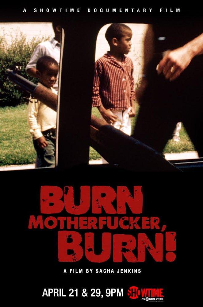 5. Burn Motherfucker Burn - A
