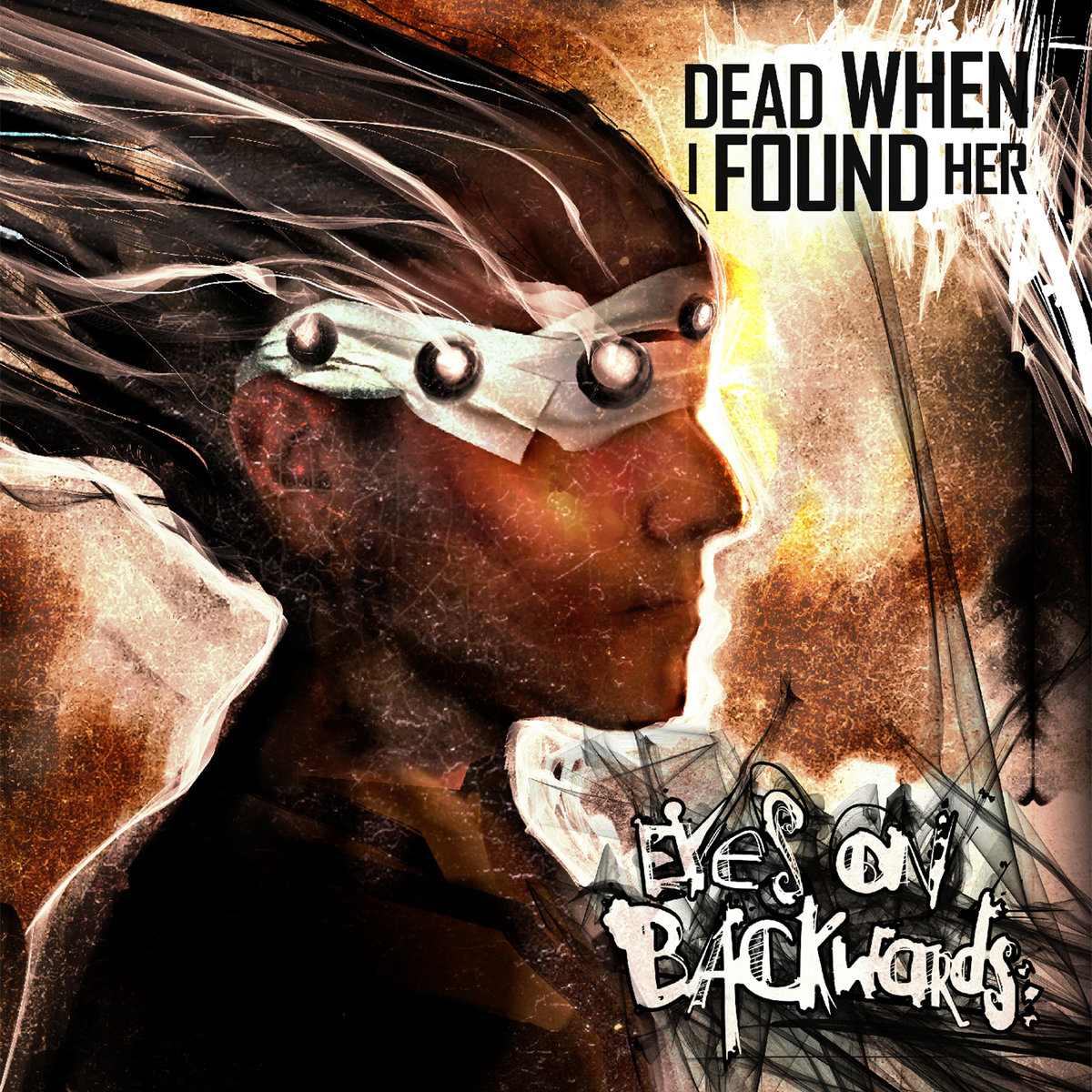 6. Dead When I Found Her - Eyes On Backwards
