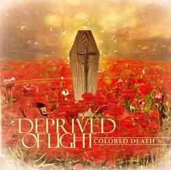 07. Deprved Of Light - Colored Death